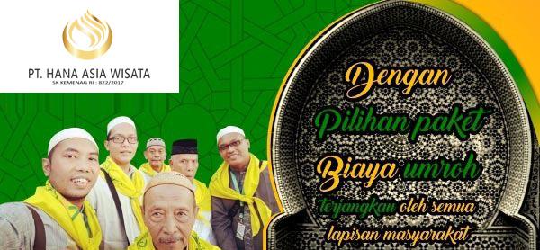 biaya umroh murah 2018 semua lapisan masyarakat - hana tour travel