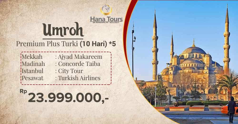 umroh premium plus turki 10 hari bintang 5 23 jutaan hana tour