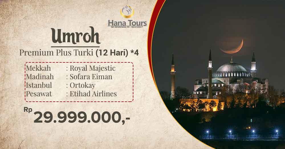 umroh premium plus turki 12 hari bintang 4 29 jutaan hana tour